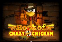 Играть Book of Crazy Chicken бесплатно | Вулкан Делюкс без регистрации
